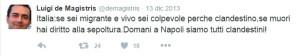 tweet dema_15 Italia se sei migrante